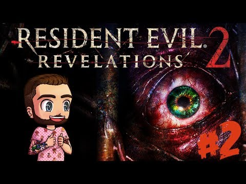 Resident Evil: Revelations 2 [2] - Barry Is Dad Af /w Special Guest NAKIA!