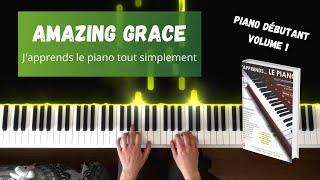 Amazing Grace - J'apprends le piano tout simplement - Volume 1