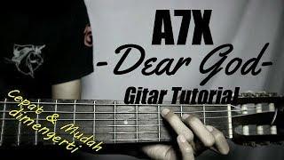 (Gitar Tutorial) AVENGED SEVENFOLD - Dear God|Mudah & Cepat dimengerti untuk pemula