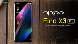 Oppo Find X3 Pro Price, Official Look, Design, Camera, Specifications,  Features and Sale Details