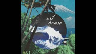 Art House - House Music Playlist (Lofi House, Hazy House, Chill House)