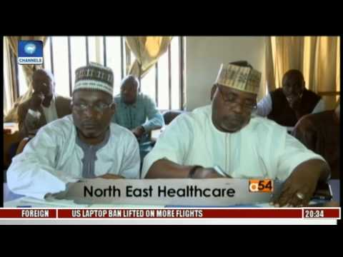 Africa 54: Improving Health Care Delivery In North-East Nigeria