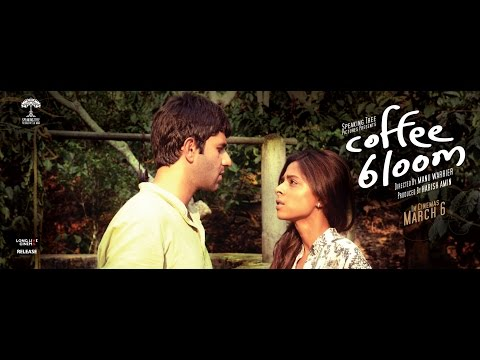 Coffee Bloom Official Trailer - In Cinemas March 6 - Arjun Mathur, Sugandha Garg, Mohan Kapur