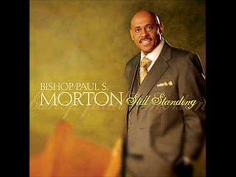 Be Blessed by: Bishop Paul S. Morton