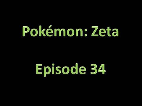 Pokemon: Zeta - Walkthrough - Episode 34 - Hello Caspian City