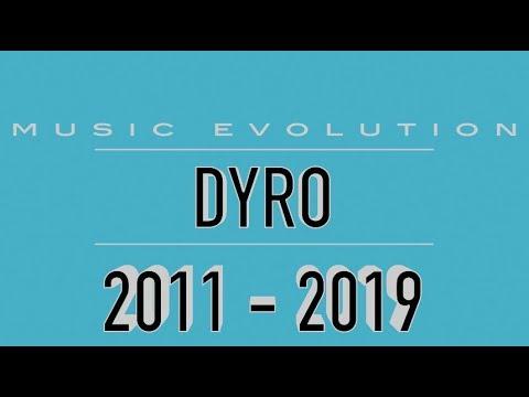 DYRO: MUSIC EVOLUTION (2011 - 2019)