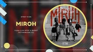 STRAY KIDS - 'MIROH' Easy Lyrics (SUB INDO)
