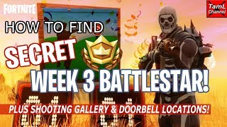 How to Find SECRET Week 3 Hunting Party BATTLESTAR! Plus Shooting Gallery Locations! (Fortnite)