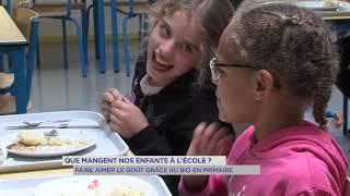 Que mangent nos enfants ? : faire aimer le goût grâce au bio dans les écoles