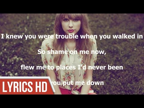 I Knew You Were Trouble - Taylor Swift (Lyric Video HD)