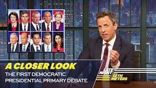 The First Democratic Presidential Primary Debate: A Closer Look