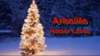 Arbolito (Little Tree) - Hector Lavoe (subtitulos en español)