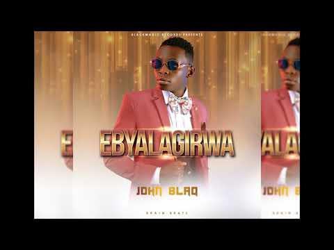 John Blaq - Ebyalagirwa (Official AUDIO)