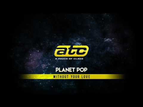 ATC - Without Your Love