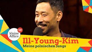 Ill Young Kim – Meine polnischen Jungs