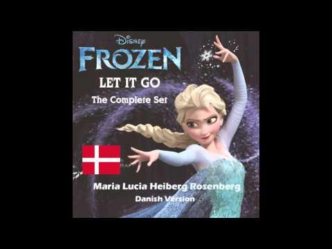 Frozen - Let It Go(Lad Det Ske) (Danish Version)