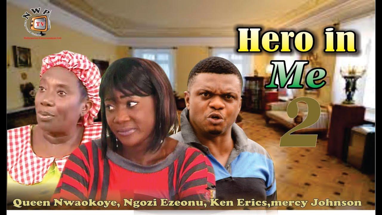 Download Hero in Me 2    - Nigerian Nollywood Movie