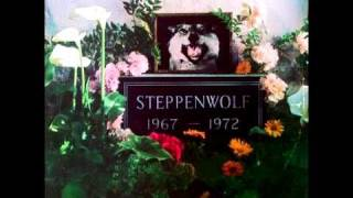 Your Wall's Too High - Steppenwolf