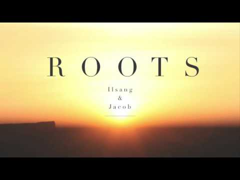 Roots - Ilsang & Jacob // Billie Marten...