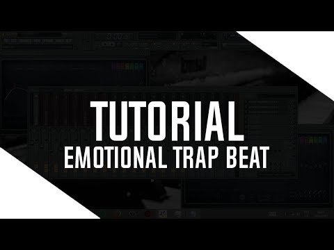HOW TO MAKE  EMOTIONAL TRAP BEAT - FL STUDIO TUTORIAL