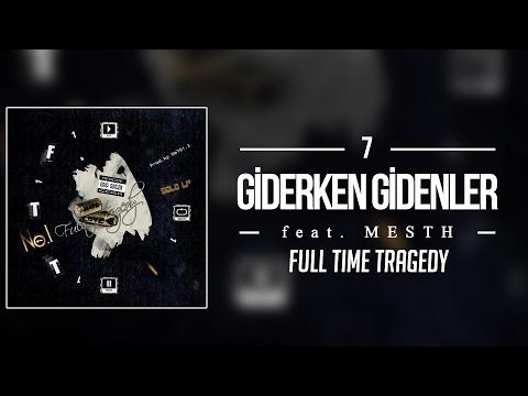 07. No.1 feat. Mesth - Giderken Gidenler