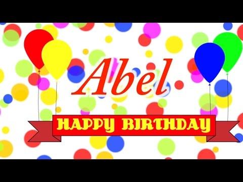 Happy Birthday Abel Song