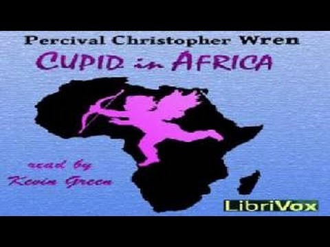 Cupid in Africa | Percival Christopher Wren | Action & Adventure Fiction | English | 2/2