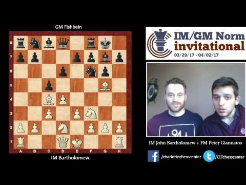 Round 6: IM Bartholomew Analyses Game Against GM Fishbein