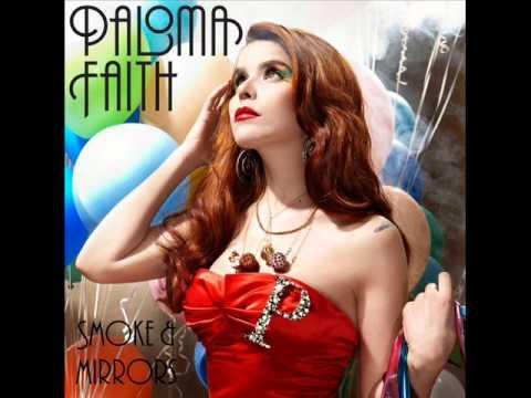 Paloma Faith - Smoke & Mirrors