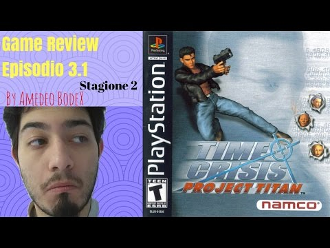 time-crisis-project-titan-(ps1)---game-review-ep.-3.1-st.2-(ita)