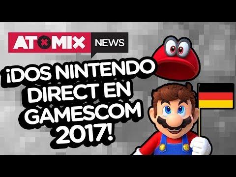 ¡Dos Nintendo Direct en Gamescom 2017! – #AtomixNews [22/08/17]
