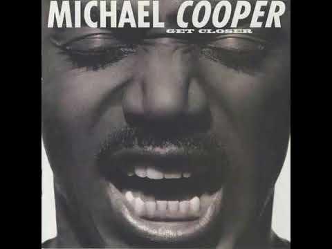 Michael Cooper - Come To Me