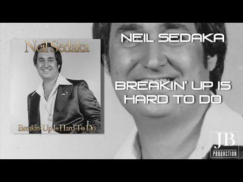 NEIL SEDAKA - BREAKIN UP IS HARD TO DO LYRICS