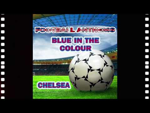 Chelsea Anthems - Karaoke Version - Blue Is The Colour - Football Anthems