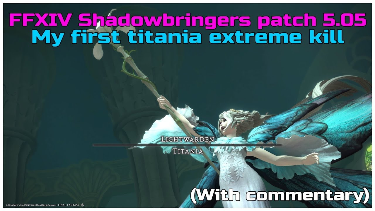 FFXIV Shadowbringers titania extreme kill dragoon pov (with commentary)