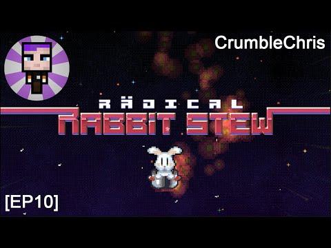 Radical Rabbit Stew [EP10] |
