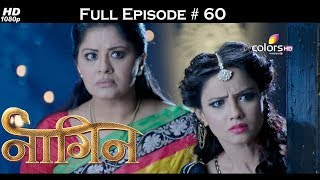 Naagin - Full Episode 60 - With English Subtitles