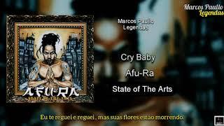Afu-Ra - Cry Baby  (Legendado)