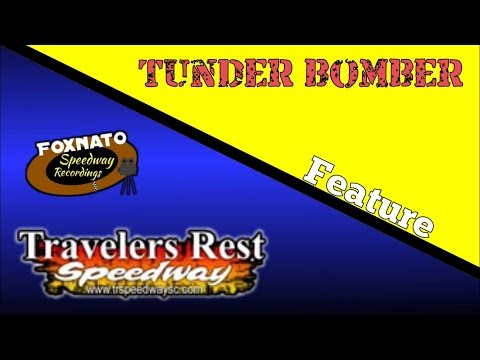 3/16/18 Thunder Bomber feature | At Travelers Rest Speedway