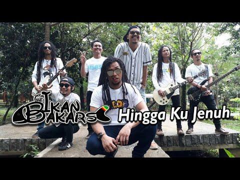 The Ikan Bakars - Hingga Ku Jenuh (Official Video Lyric)
