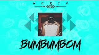 Baixar Werih - BUMBUMBOM 💥