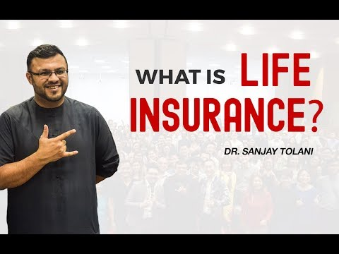 What Is Life Insurance? | Why Buy Life Insurance? | Dr Sanja