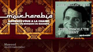 Abd El Halim Hafez - Mawood