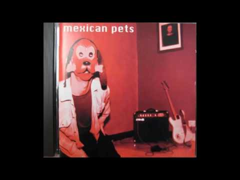 Mexican Pets- Nobody's working title [1994- Full EP]