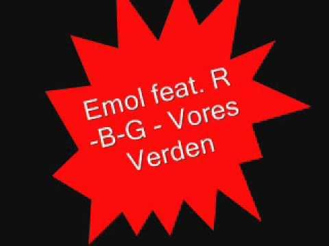 Emol feat. R-B-G - Vores Verden (karaoke)