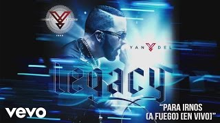Yandel - Para Irnos (A Fuego) [En Vivo] (Cover Audio) ft. J Alvarez, El General Gadiel