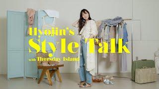 T.I SS21 Hyojin's Style Talk