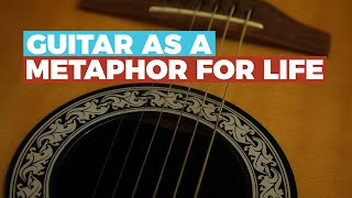 GUITAR as a METAPHOR for LIFE - Guitar Discoveries Episode #100!