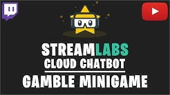 Streamlabs OBS Chatbot: Gamble Minigame Tutorial (2019)