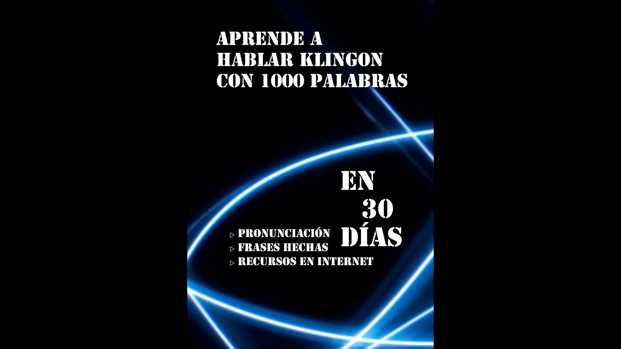 Aprende A Hablar Klingon Con 1000 Palabras